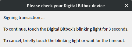 Please check your Digital Bitbox device
