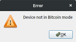 Device not in Bitcoin mode
